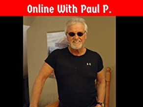 Online With Paul P