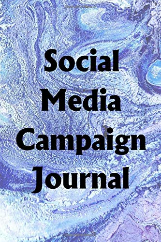 Social Media Campaign Journal: Use the Social Media Campaign Journal to help you reach your new year's resolution goals