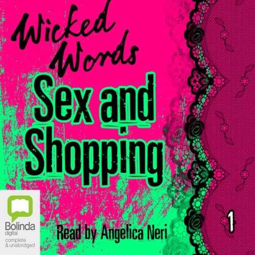 Wicked Words: Sex and Shopping: Book 1 audiobook cover art