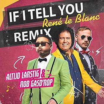 If I Tell You (Hardstyle Remix)