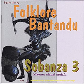 Sobanza, vol. 3 (Folklore Batandu - Traditional Music of the Democratic Republic of Congo)