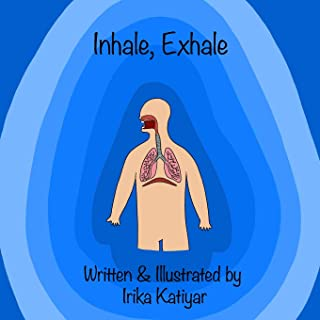 Inhale, Exhale: Respiratory System for Kids