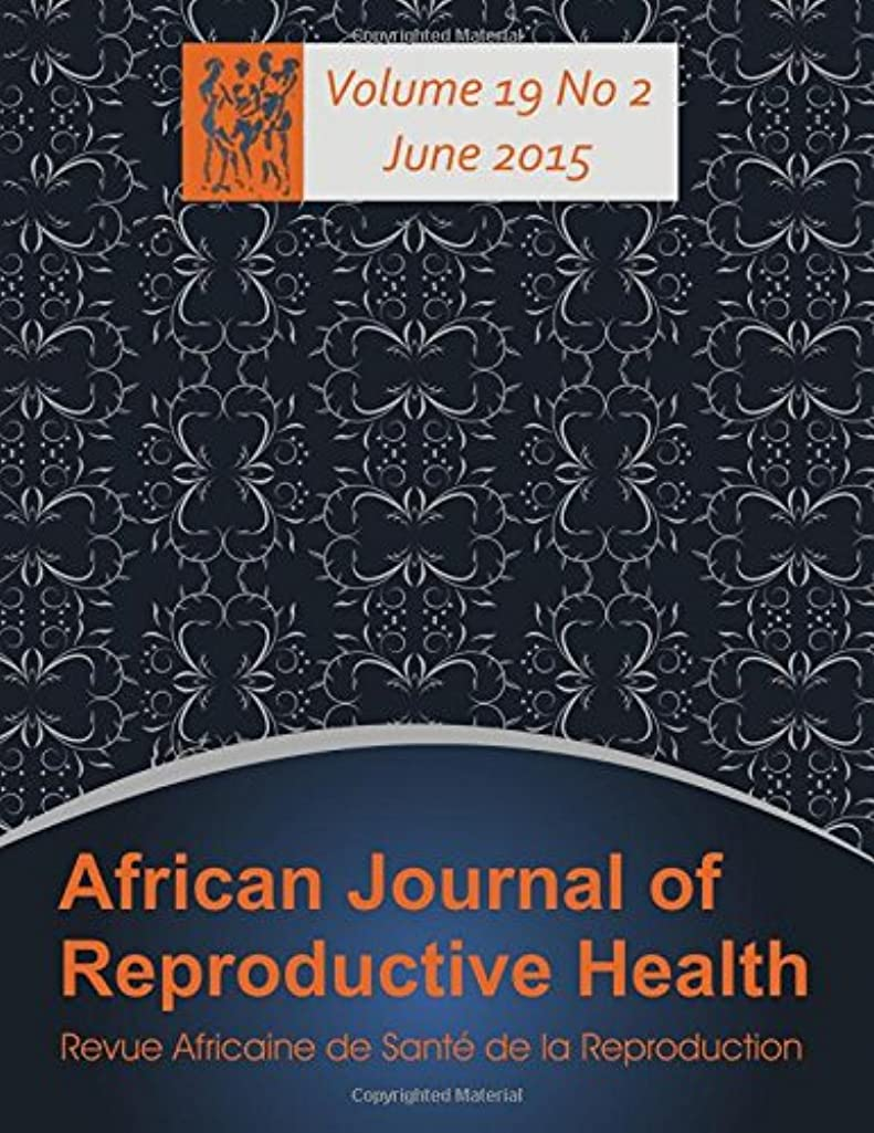 African Journal of Reproductive Health: Vol.19, No.2 June 2015