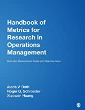 Handbook of Metrics for Research in Operations Management: Multi-item Measurement Scales and Objective Items