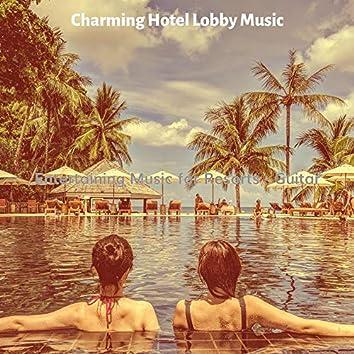 Entertaining Music for Resorts - Guitar