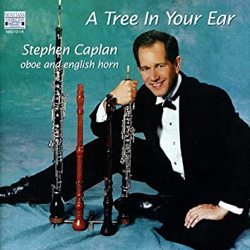 A Tree In Your Ear: Music for Oboe and English Horn