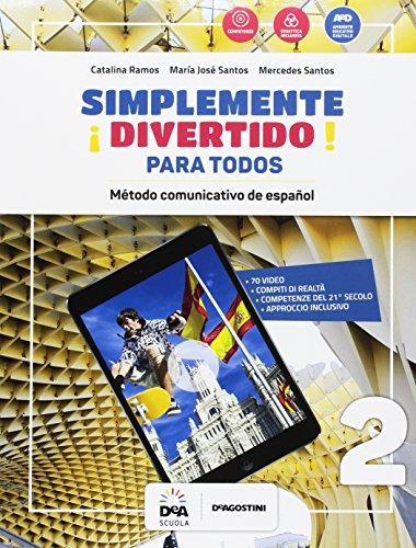 ¡Simplemente divertido! Libro del alumno para todos. BES. Per la Scuola media [Lingua spagnola]: Vol. 2
