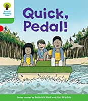 Oxford Reading Tree Biff, Chip and Kipper Stories Decode and Developquick, Pedal! Level 2