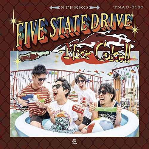 [single]Nice Coke!! – Five State Drive[FLAC + MP3]