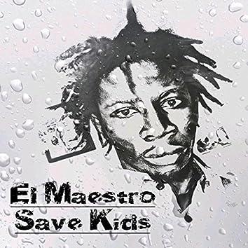 Save kids