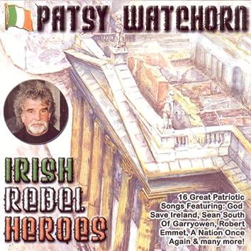 Irish Rebel Heroes