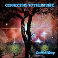 Connecting to the Infinite by One World Group