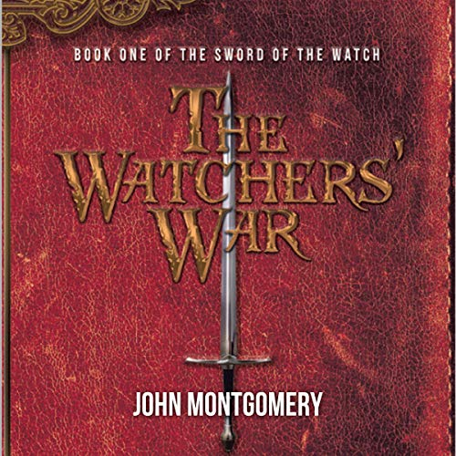 The Watchers' War: Book One of the Sword of the Watch audiobook cover art