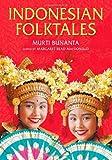 Indonesian Folktales (World Folklore Series)
