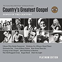 Country's Greatest Gospel Songs of the C