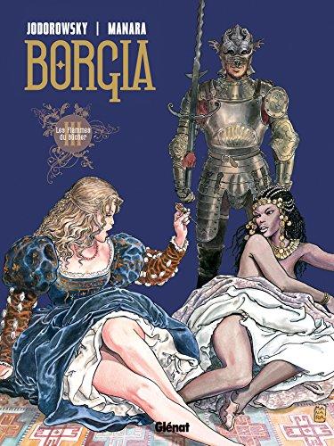 Borgia - Tome 03: Les flammes du bûcher