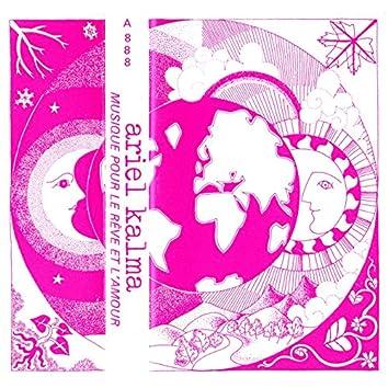 Musique Pour Le Reve Et L'amour (Remastered 2015)