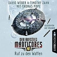 Ruf zu den Waffen (Der Aufstieg Manticores 2) Hörbuch