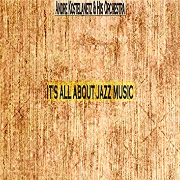 It's All About Jazz Music