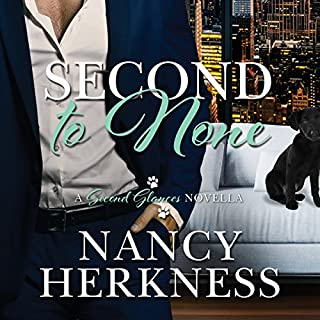 Second to None     A Second Glances Novella              By:                                                                                                                                 Nancy Herkness                               Narrated by:                                                                                                                                 Megan Tusing                      Length: 4 hrs and 28 mins     11 ratings     Overall 4.5