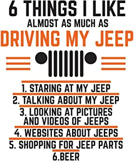 6 Things I Like Almost As Much As Driving My Jeep: Funny Off Road Driving Notebook For Jeep 4X4 Drivers - Great Cool Doodle Diary Book Gift For ... Who Love Driving Their Vehicle Off Roading