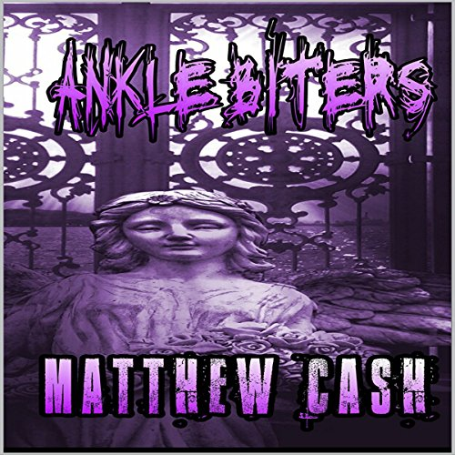 Ankle Biters audiobook cover art