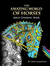 The Amazing World Of Horses: Adult Coloring Book (Volume)