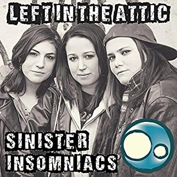 Sinister Insomniacs