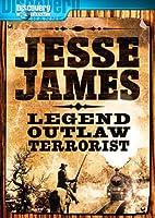 Jesse James: Legend Outlaw Terrorist [DVD]