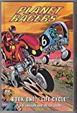 Planet Racers Book One: Life Cycle