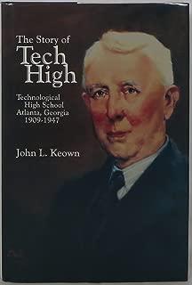 The Story of Tech High: Technological High School Atlanta, Georgia 1909-1947