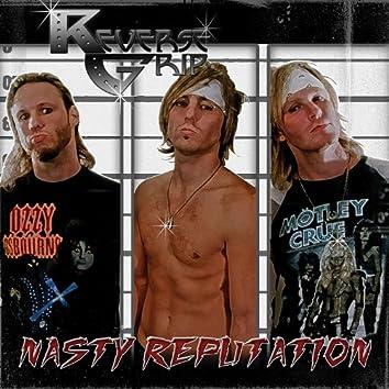 Nasty Reputation
