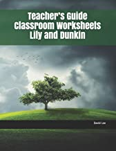 Teacher's Guide Classroom Worksheets Lily and Dunkin