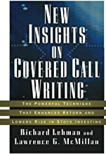 New Insights on Covered Call Writing: The Powerful Technique That Enhances Return and Lowers Risk in Stock Investing: 15