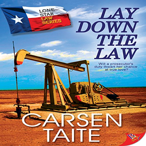 Lay Down the Law     Lone Star Law              By:                                                                                                                                 Carsen Taite                               Narrated by:                                                                                                                                 Karin Allers                      Length: 7 hrs and 8 mins     12 ratings     Overall 3.9