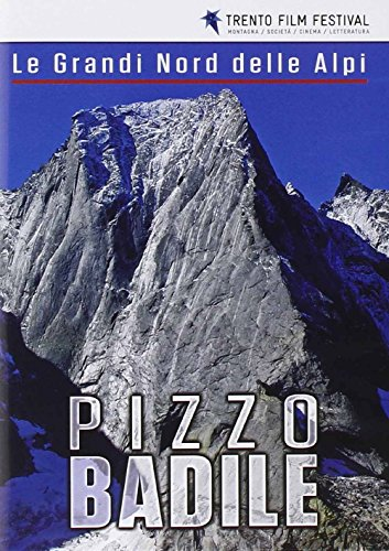 Le Grandi Nord Delle Alpi  - Pizzo Badile