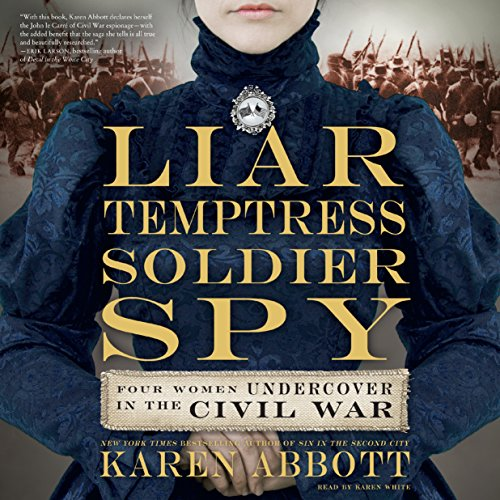 Liar, Temptress, Soldier, Spy audiobook cover art