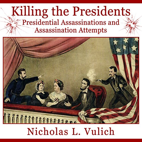 Killing the Presidents audiobook cover art