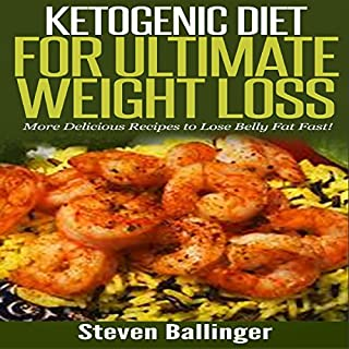 Ketogenic Diet for Ultimate Weight Loss cover art