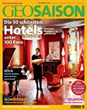 GEO Saison 11/2010: Die 50 schönsten Hotels unter 100 Euro