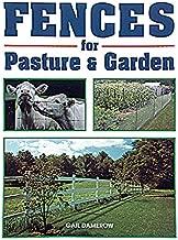 Fences for Pasture & Garden