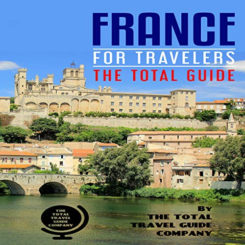 France for Travelers: The Total Guide cover art