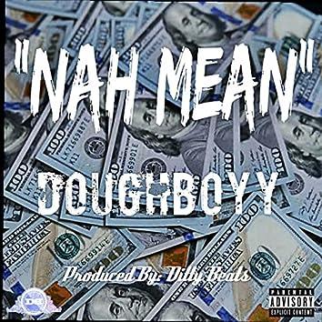 Nah Mean