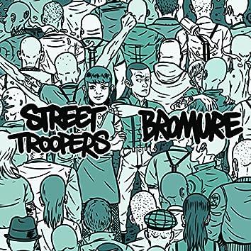 Street Troopers / Bromure Split EP
