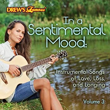 In a Sentimental Mood: Instrumental Songs of Love, Loss, And Longing, Vol. 3