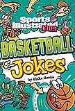 Sport Illustrated Kids Basketball Jokes! (Sports Illustrated Kids All-Star Jokes!)
