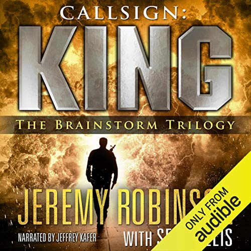 Callsign: King - The Brainstorm Trilogy audiobook cover art