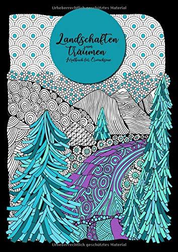 Landschaften zum Träumen - Malbuch für Erwachsene: Wunderschöne Landschaften im Mandala Style zum träumen und entspannen | Ausmalbuch Landschaften | schwarzer Hintergrund | A4 | 85 S.