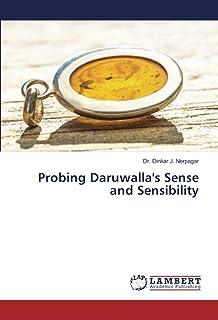 Probing Daruwalla's Sense and Sensibility