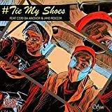 Tie My Shoes (feat. C220 Da Anchor & Jayd Roccer) [Explicit]
